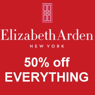 50% off all Elizabeth Arden